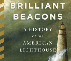 Brilliant-Beacons-Book-by-Eric-Jay-Dolin