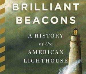 Brilliant-Beacons-Book-by-Eric-Jay-Dolin
